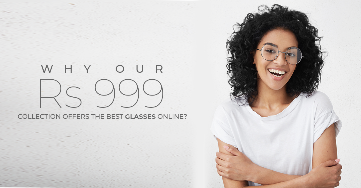 Why Our RS 999 Collection Offers The Best Glasses Online?