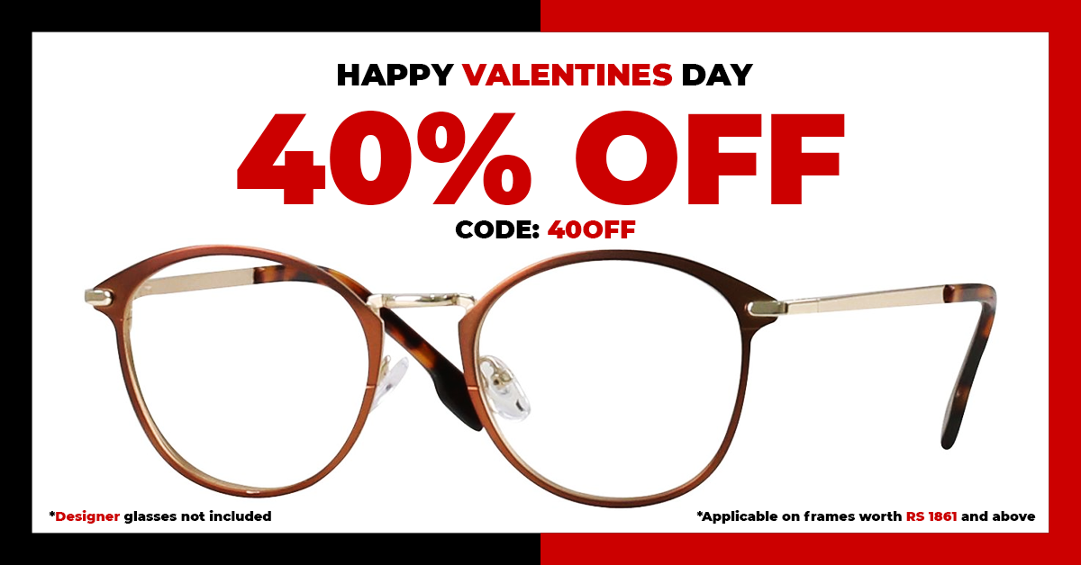 Valentine's Day - Get 40% Off On Your Next Pair At Eyeglasses.pk: