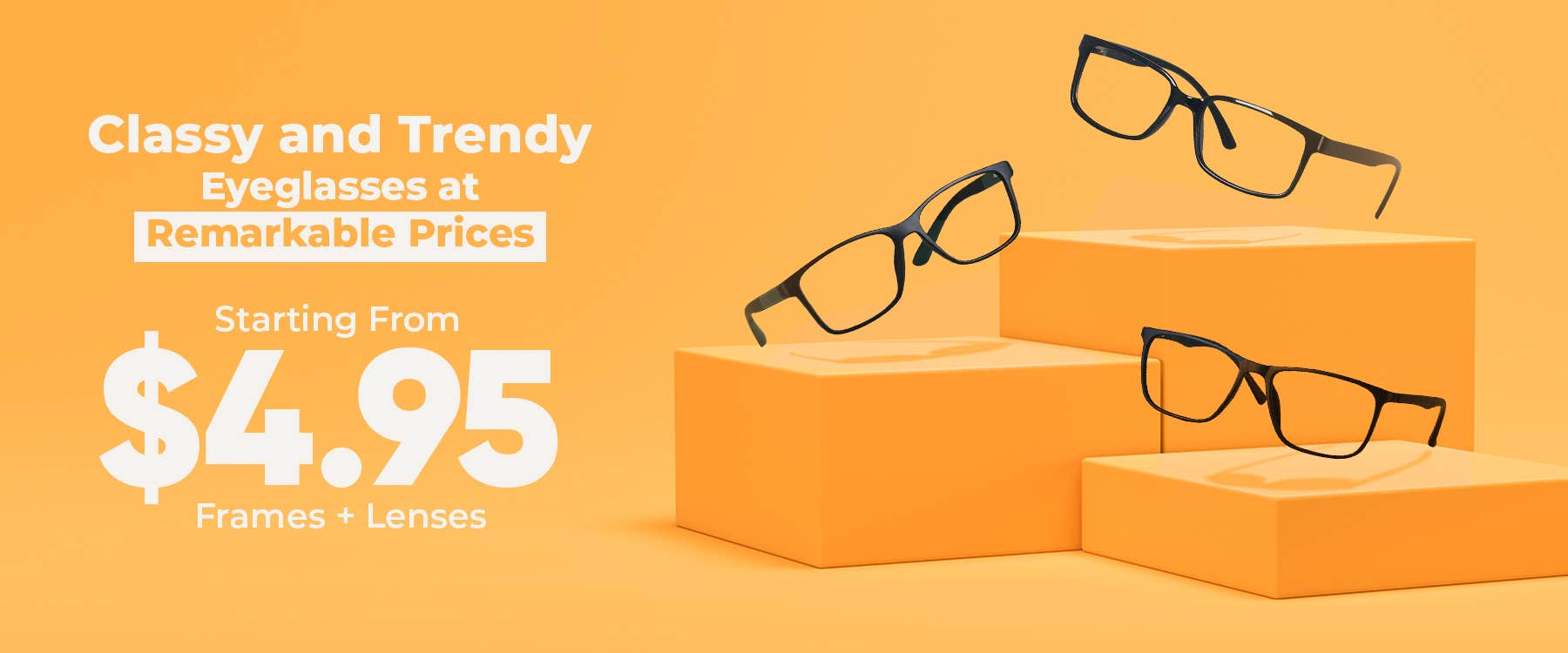 Eyeglasses Starting From Just $4.95